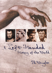A Left Handed History of the World